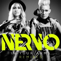 Nervo - In Your Arms (Remixes)