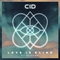 CID - Love Is Blind