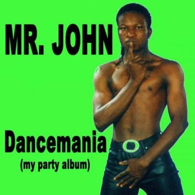 Mr. John - Dancemania My Party Album