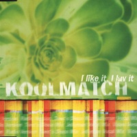 Koolmatch - I Like It, I Luv It