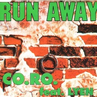 Co.Ro - Run Away (Maxy Zi.Si. Mix)