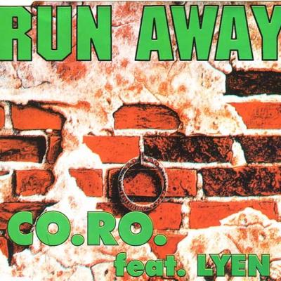Co.Ro - Run Away (Maxy Zi.Si. Mix)