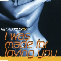 Heartattack - I Was Made For Loving You