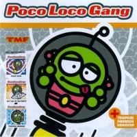 Poco Loco Gang