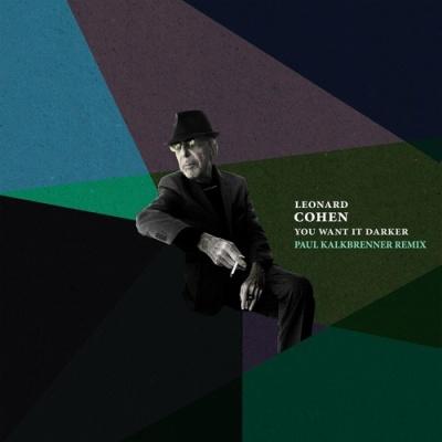 Leonard Cohen - You Want It Darker (Paul Kalkbrenner Remix)