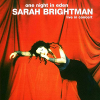 Sarah Brightman - One Night In Eden (Live In Concert)