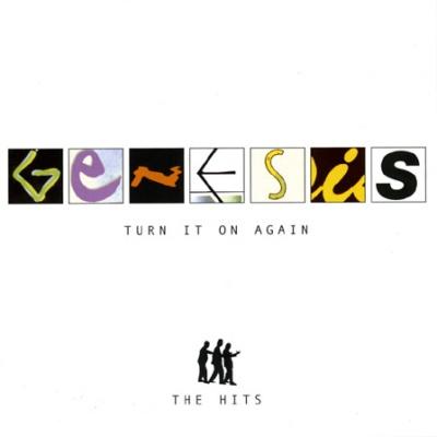 Genesis - Turn It On Again (The Hits)