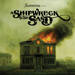 Silverstein - A Shipwreck In The Sand [Limited Edition]