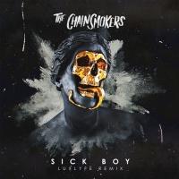 - Sick Boy (LuxLyfe Remix)