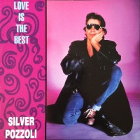Silver Pozzoli - Love Is The Best