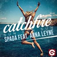 Spada - Catchfire (Sun Sun Sun) (EDX's Miami Sunset Remix)