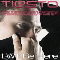Tiesto - I Will Be Here (Benny Benassi Remix)