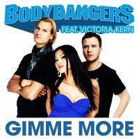 Bodybangers - Gimme More