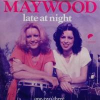 Maywood - Late At Night