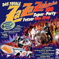 Das Totale Za Za Zabadak - 100 Super-Party-Fetzer Non Stop - Dance With The Saragossa Band