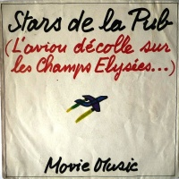 - Stars De La Pub (L'Avion Décolle Sur Les Champs Elysées...)