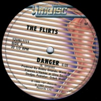 The Flirts - Danger