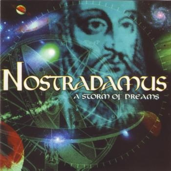 NOSTRADAMUS - A Storm Of Dreams