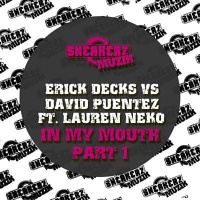 Erick Decks - In My Mouth (Nicky Romero Remix)