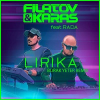 Filatov & Karas - Lirika (Burak Yeter Remix)