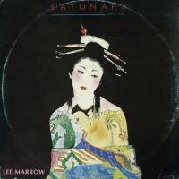 Lee Marrow - Sayonara (Don't Stop...) (Vocal Version)