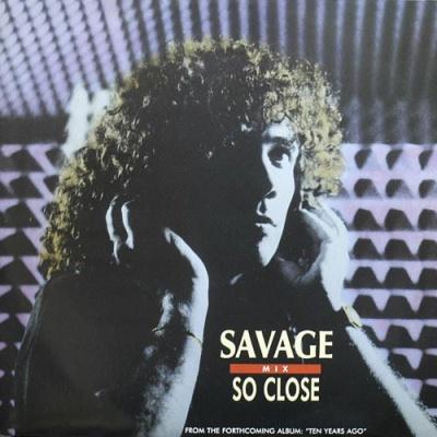 Savage - So Close