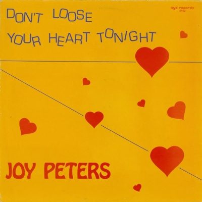 Joy Peters - Don`t Loose Your Heart Tonight (Album)