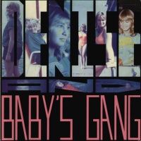 Denise & Baby's Gang - Disco Maniac