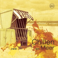 Chillen am Meer, Vol. 2Best of Deep & Chill House Beats