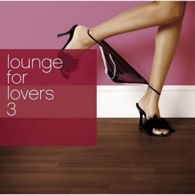 Hooverphonic - Lounge For Lovers Vol. 3