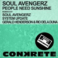 Soul Avengers - People Need Sunshine (Soul Avengerz vs. System Update Remix)