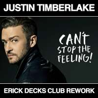 Can't Stop The Feeling! (Erick Decks Club Rework)