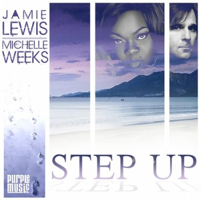 Michelle Weeks - Step Up (Jamie Lewis Main Mix)