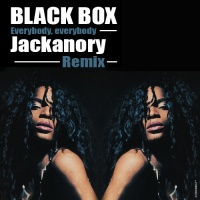 Black Box - Everybody Everybody (Jackanory Remix)