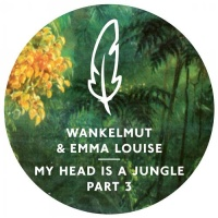 Wankelmut - My Head Is A Jungle - Part 3
