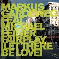 Markus Gardeweg - Fairplay (Let There Be Love)