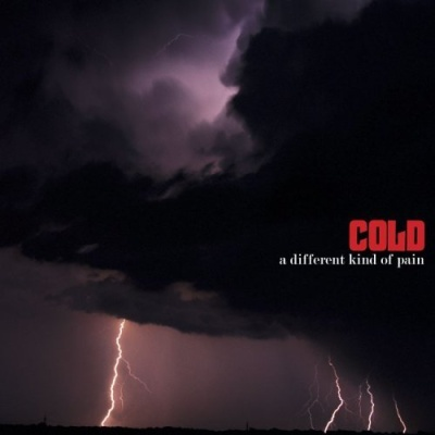 Cold - A Different Kind Of Pain