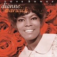Dionne Warwick - Love Songs