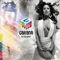 Gaitana - Be My Guest