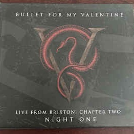 Bullet For My Valentine - Live From Brixton: Chapter Two (Night One)