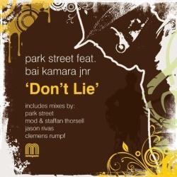 Park Street feat Bai Kamara Jnr - Don't Lie (MoD & Staffan Thorsell Remix)