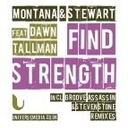 Dawn Tallman, Montana - Find Strength (Steven Stone Remix)
