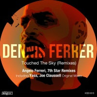 Touched The Sky (Angelo Ferreri Remix)