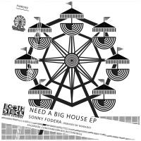 - Need A Big House