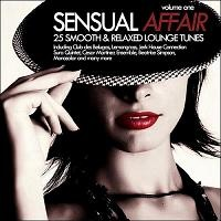 - Sensual Affair Vol.1 - 25 Smooth & Relaxed Lounge Tunes
