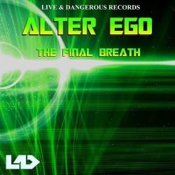 ALTER EGO - The Final Breath (Original Mix)