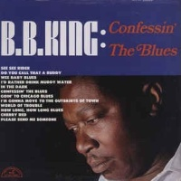 - Confessin' It The Blues