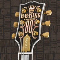 - B.B. King & Friends - 80