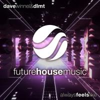 Dave Winnel - Always Feels Like