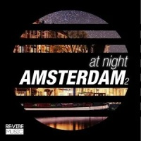 Alex Kenji - At Night - Amsterdam, Vol. 2